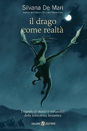 Il drago come realtà: I significati storici e metaforici della letteratura fantastica
