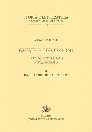 ERESIE E DEVOZIONI (Storia e letteratura Vol. 254)