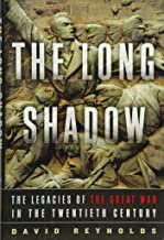The Long Shadow – The Legacies of the Great War in  the Twentieth Century
