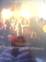 Michael Farris Presents Constitutional Literacy. The Complete 25 Part Series. (1st Edition)