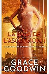 La Saga de l'Ascension: 1: Programme des Épouses Interstellaires: La Saga de l'Ascension Format Kindle