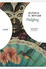 Fledgling: A Novel Kindle Edition