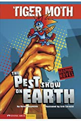 The Pest Show on Earth (Tiger Moth) Kindle Edition