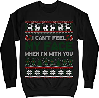 I Can't Feel My Face When I'm with You Ugly Sweater Shirt - Noel Merry Xmas Sweatshirt