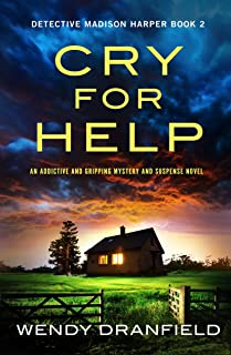 Cry For Help: An addictive and gripping mystery and suspense novel (Detective Madison Harper Book 2)