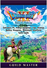 Dragon Quest XI Echoes of an Elusive Age, Gameplay, PC, Armor, Attributes, Tips, Strategy, Battles, Weapons, Download, Unofficial Game Guide