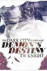 Demon's Destiny (Dark City Guardians Book 1) Kindle Edition