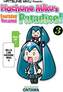HATSUNE MIKU EVERYDAY VOCALOID PARADISE 03 (Hatsune Miku Presents: Hachune Miku's Everyday Vocaloid Paradise)