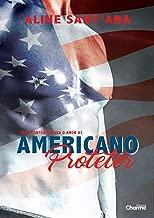 Americano Protetor (Sem Fronteiras Para O Amor Livro 1) (Portuguese Edition)
