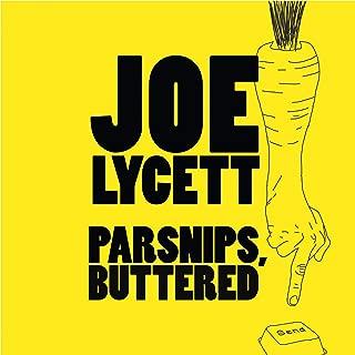 buttered parsnips joe lycett