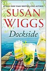 Dockside: A Romance Novel (The Lakeshore Chronicles Book 3) Kindle Edition