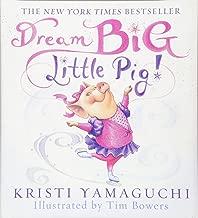Best dream big little pig book Reviews