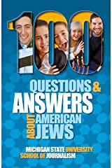 100 Questions and Answers About American Jews with a Guide to Jewish Holidays: Basic facts about the culture, customs, language, religion, origins and ... of Jewish Americans (Bias Busters Book 10) Kindle Edition