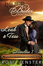 Mail Order Brides Anthology: Leah and Tess Novellas 1-2 (Montana Mail Order Brides Series)
