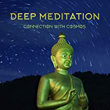 Deep Meditation Connection with Cosmos: 2020 Deepest Cosmic New Age Music Selection for Spiritual Meditation Harmony Between Body & Soul, Yoga Training and Contemplation About Sense of Your Life
