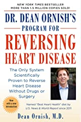 Reversing Heart Disease (Ballantne): The Only System Scientifically Proven to Reverse Heart Disease Without Drugs or Surgery Paperback