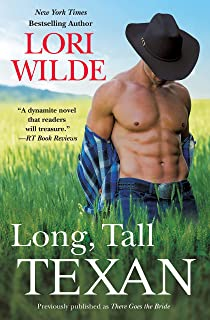 Long, Tall Texan (previously published as There Goes the Bride) (Wedding Veil Wishes Book 1)