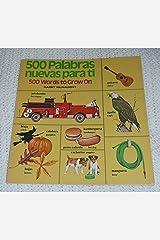 500 Palabras Nuevas Para ti; 500 Words to Grow on Paperback
