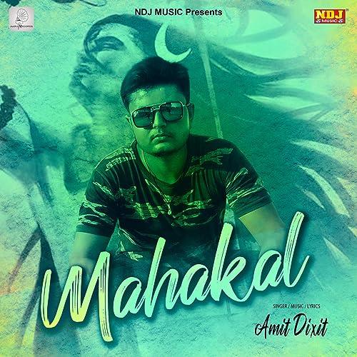 Mahakal - Single de Amit Dixit en Amazon Music - Amazon.es