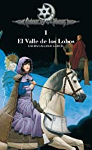 Crónicas de la Torre I. El Valle de los Lobos (Spanish Edition)