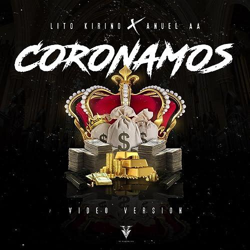 Coronamos de Lito Kirino & Anuel Aa en Amazon Music - Amazon.es