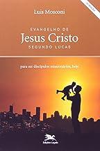 Evangelho De Jesus Cristo Segundo Lucas (Em Portuguese do Brasil)
