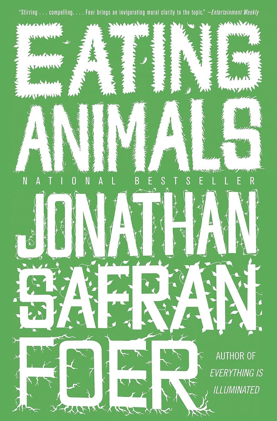 薬理学法律有力者Eating Animals (English Edition)