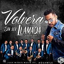 Volverá Sin Ser Llamada (feat. Aguanile) [Versión Salsa]