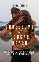 Threesome at Cougar Beach: An MMF Milf Age Gap Menage Romance (Milf Age Gap Erotic Romance) (English Edition)