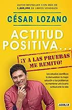 Actitud positiva y a las pruebas me remito / A Positive...