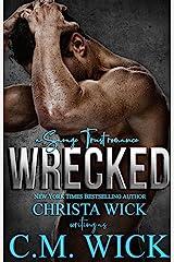 Wrecked: Luke & Marie (Savage Trust Book 2) Kindle Edition