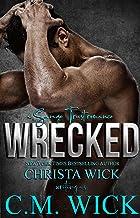Wrecked: Luke & Marie (Savage Trust Book 2)