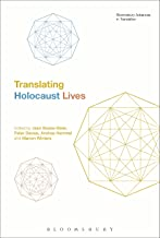 Translating Holocaust Lives (Bloomsbury Advances in Translation) (English Edition)