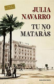 Tu no mataràs (Julia Navarro)
