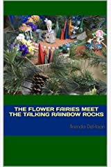 The Flower Fairies Meet the Talking Rainbow Rocks Kindle Edition