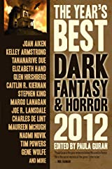 The Year's Best Dark Fantasy & Horror, 2012 Edition Kindle Edition