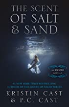 The Scent of Salt & Sand: An Escaped Novella (The Escaped Series)