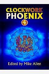 Clockwork Phoenix 4 Kindle Edition