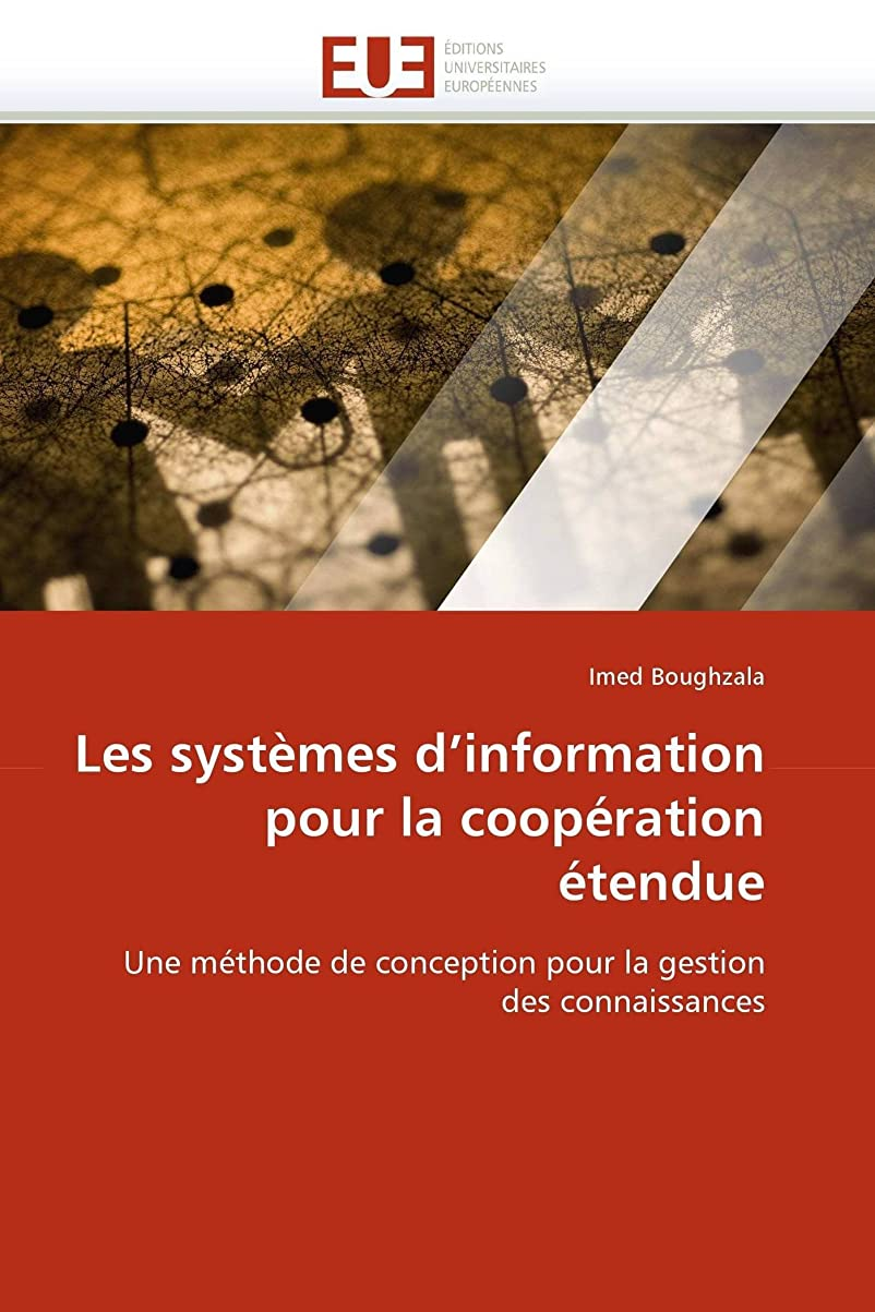 ミント超える息を切らしてLes Systèmes d''information Pour La Coopération étendue (Omn.Univ.Europ.)