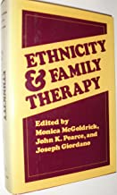 Ethnicity and Family Therapy (The Guilford Family Therapy Series)