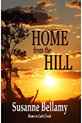 Home from the Hill (Home to Lark Creek Book 4) Kindle Edition