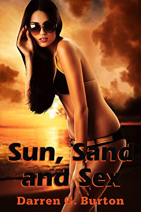 Sun, Sand and Sex (English Edition)