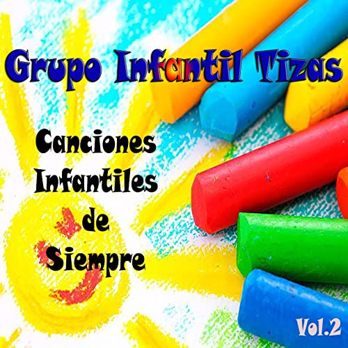 Canciones Infantiles de Siempre, Vol. 2