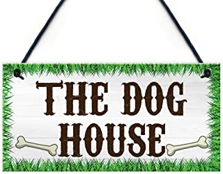 XLD Store The Dog House Novelty Hanging Plaque Garden Shed Gate Sign Kennel Bed Man Cave PVC Plaque
