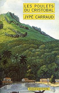 Les Poulets du Cristobal (RIVAGES)