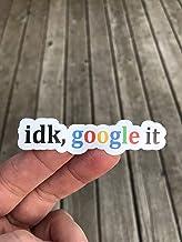 idk, google it Sticker - Phone sticker - Word Sticker - Funny Sticker - Laptop sticker - Glossy finish