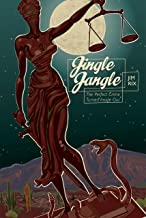 Jingle Jangle: The Perfect Crime Turned Inside Out