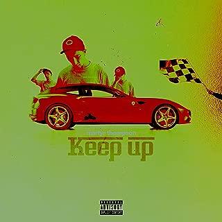 Keep Up [Explicit]