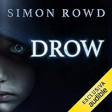 Drow: Drow 1