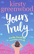 Yours Truly: The perfect laugh out loud romantic comedy